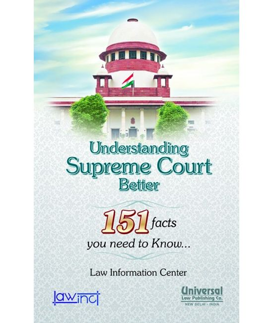 Understanding Supreme Court Better (151 facts you need to know...)