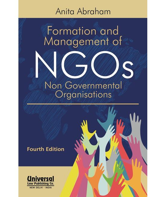Formation and Management of NGOs (Non Governmental Organisations), 4th Edn.