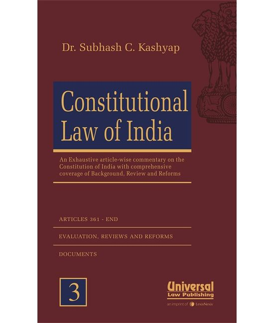 Constitutional Law of India (An Exhaustive article-wise Commentary with Comprehensive Coverage of Background, Review and Reforms), 2nd Edn.