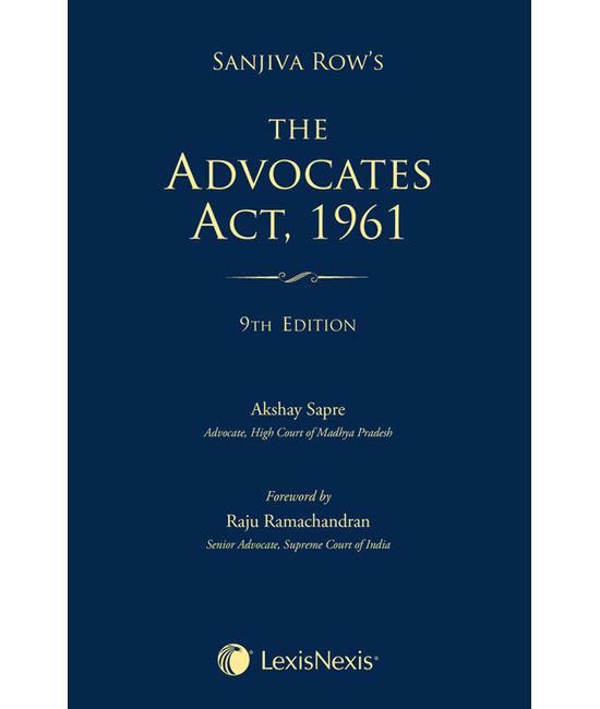 Sanjiva Row's The Advocates Act, 1961