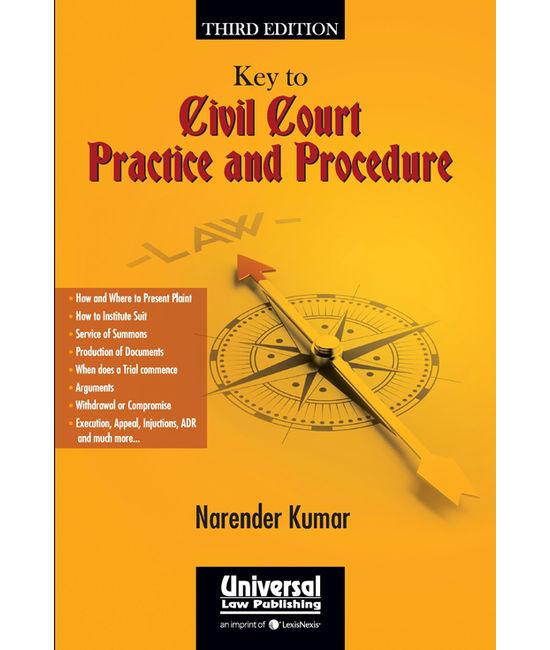 Key to Civil Court Practice & Procedure