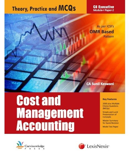 Cost and Management Accounting - Theory, Practice and MCQs