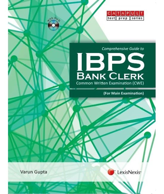 Comprehensive Guide to IBPS?Bank Clerk (With DVD) Common Written Examination (CWE) - For Main Examination