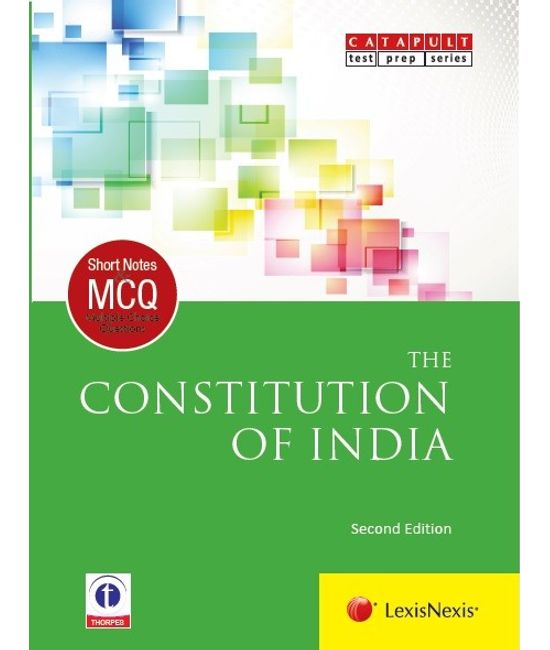 LexisNexis Short Notes & Multiple Choice Questions: The Constitution of India
