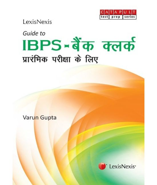 LexisNexis Guide to IBPS?Bank Clerk (Hindi), Preliminary Examination