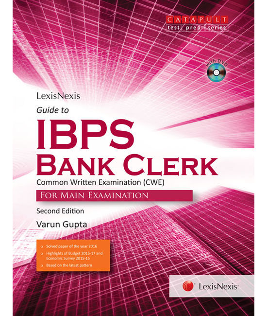 LexisNexis Guide to IBPS Bank Clerk Common Written Examination (CWE) for Main Examination (With DVD)