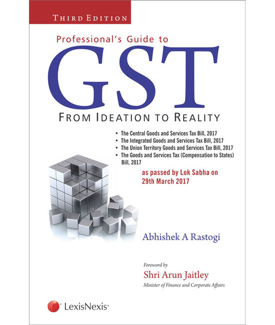 Professional's Guide to GST - From Ideation to Reality