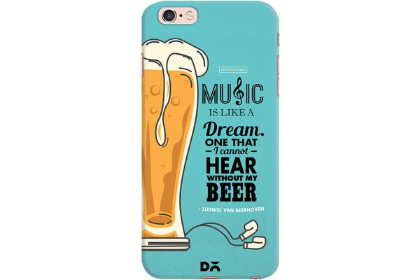 No Beer No Hear Case For iPhone 6S Plus