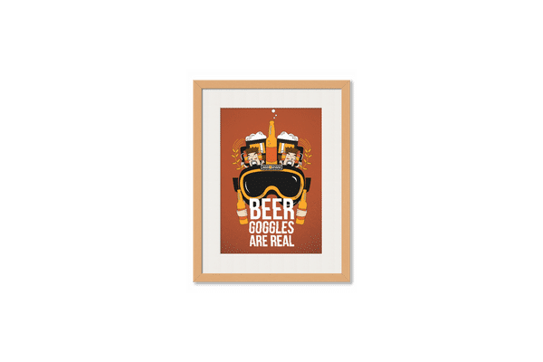 Beer Goggles Real Framed Wall Art With Border Pine