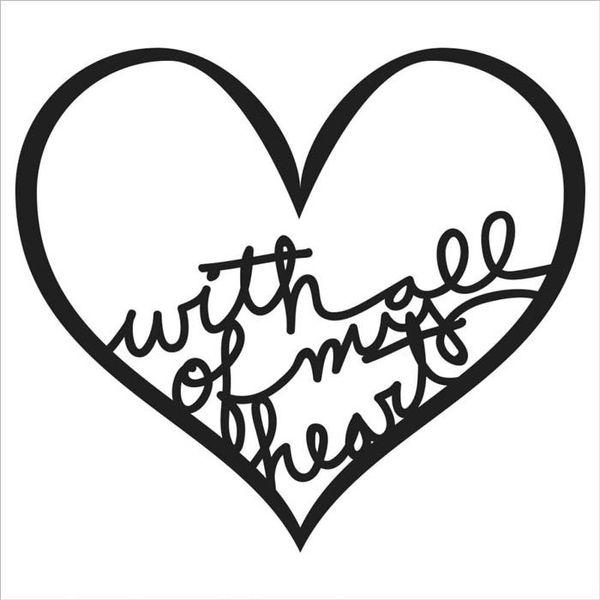 All My Heart - Stencil