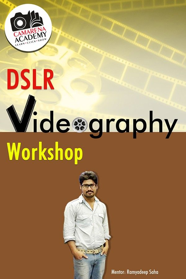DSLR Videography Workshop - Kolkata 1Nov'15, 11-5pm