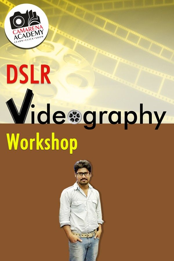 DSLR Videography Workshop - Kolkata 26July'15, 11-5pm