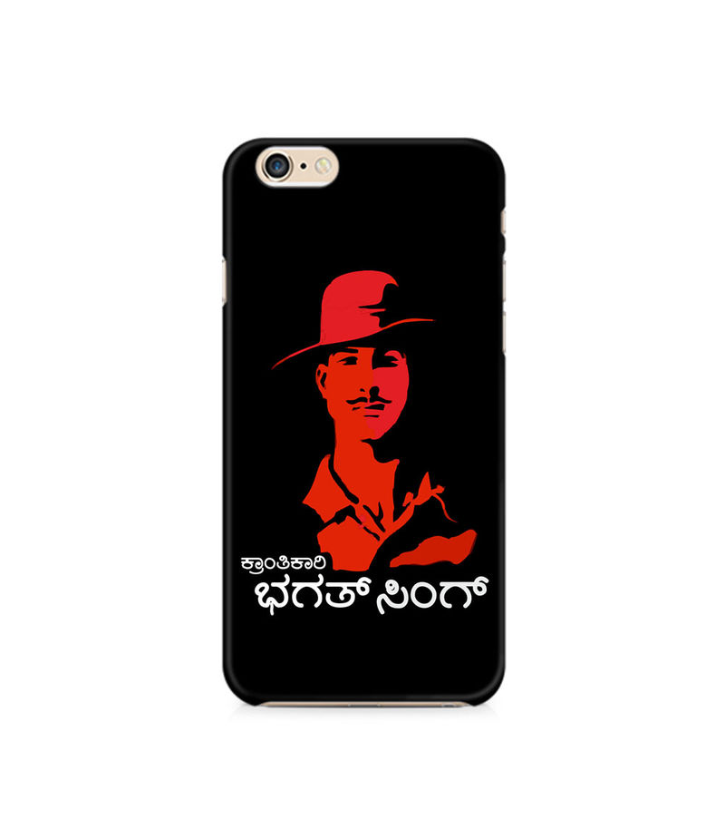 Kranti Kaari Bhagath Singh Premium Printed Case For Apple iPhone 6