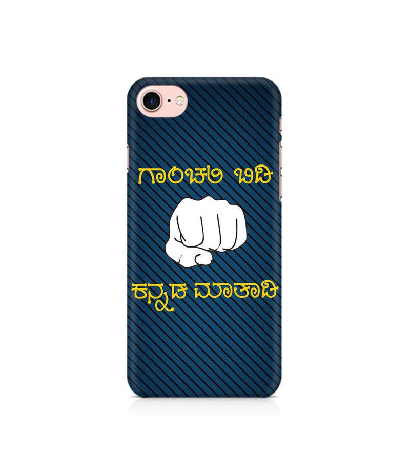 Ganchali bidi Kannada Maatadi Premium Printed Case For Apple iPhone 7