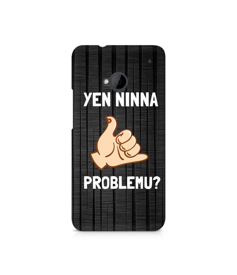 Yen Ninna Problemu? Premium Printed Case For HTC One M7