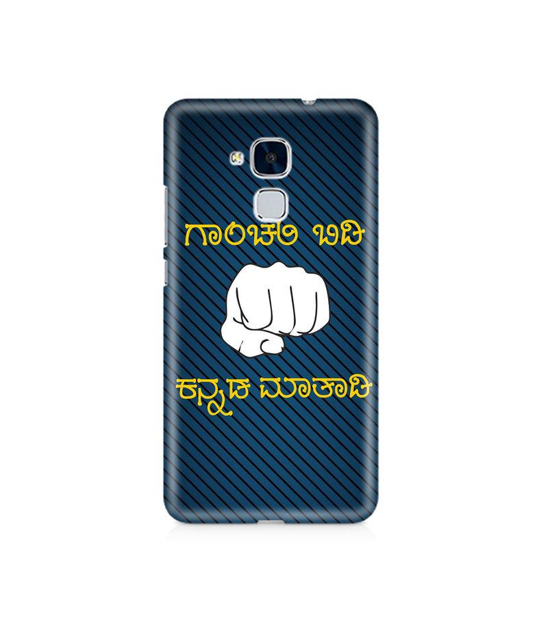 Ganchali bidi Kannada Maatadi Premium Printed Case For Huawei Honor 5C