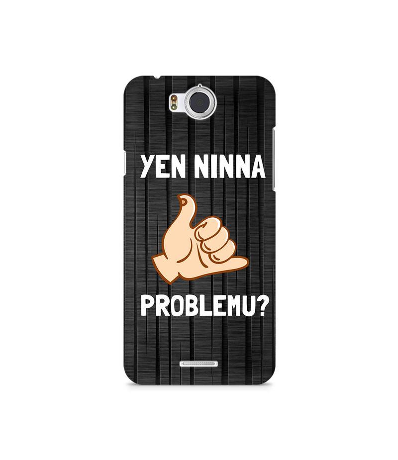 Yen Ninna Problemu? Premium Printed Case For InFocus M530