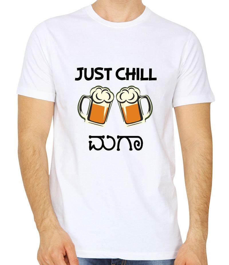 Just Chill Maga White Colour Round Neck Kannada T-shirt