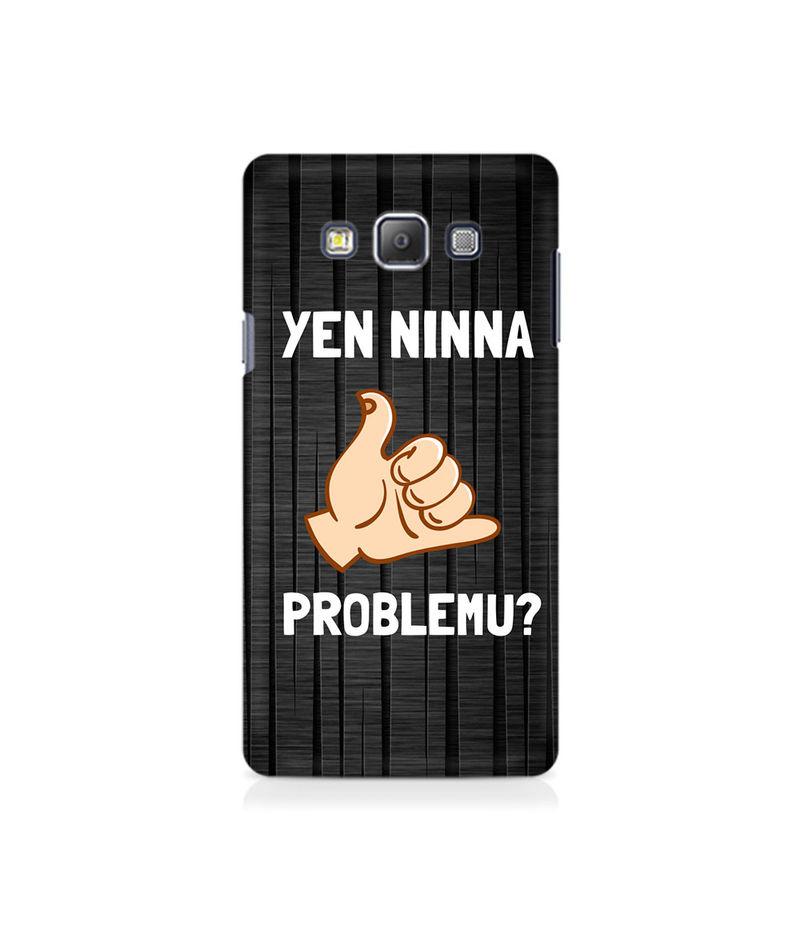 Yen Ninna Problemu? Premium Printed Case For Samsung On5