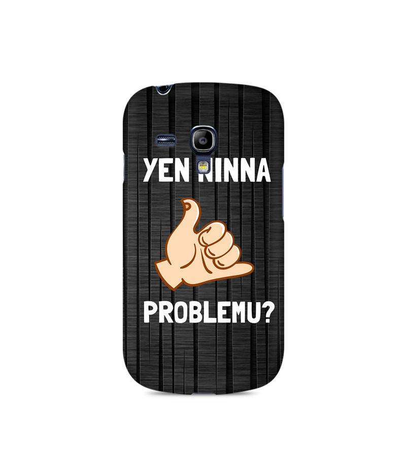 Yen Ninna Problemu? Premium Printed Case For Samsung S3 Mini