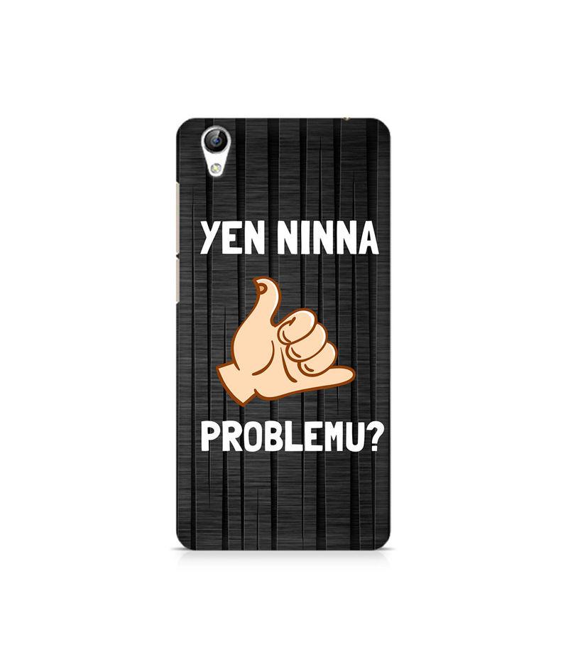 Yen Ninna Problemu? Premium Printed Case For Vivo Y51L