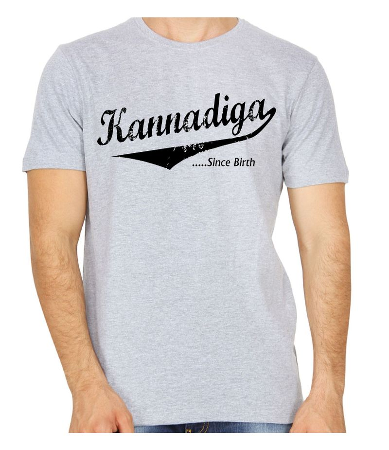 Kannadiga Since Birth Grey Colour Round neck T-shirt