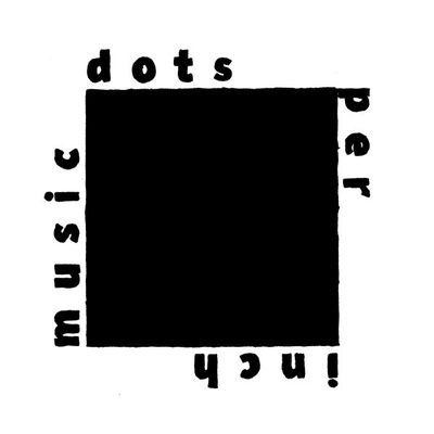 Dots Per Inch Music