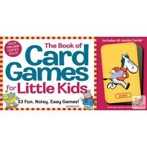 The Book of Card Games for Little Kids: 33 Fun, Noisy, Easy Games Code - 107088-56393