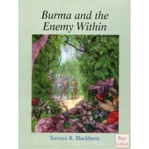 Burma and the Enemy within ( Code - 489980 )-56463