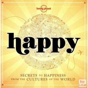 Happy: Secrets to Happiness from the Cultures of the World ( Code - 607602 )-56577