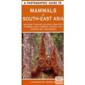 A Photographic Guide to Mammals of South-East Asia ( Code - 735317 )-56643