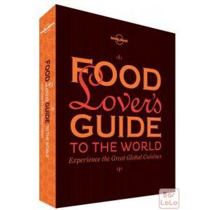Food Lover's Guide to the World: Experience the Great Global Cuisines ( Code - 210208 )