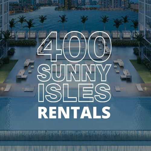 400 SUNNY ISLES CONDOS FOR RENT