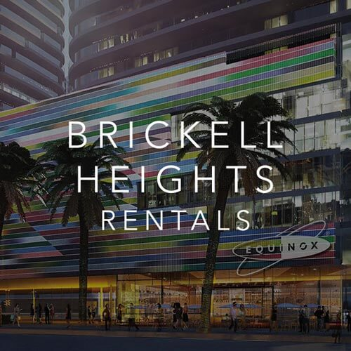 BRICKELL HEIGHTS CONDOS FOR RENT