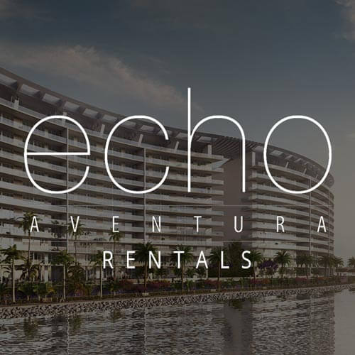 ECHO AVENTURA CONDOS FOR RENT