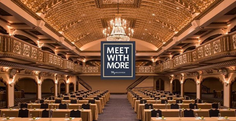 """My Millennium Pro's """"Meet with More"""" campaign offers planners plenty of benefits that help enhance their event experience."""