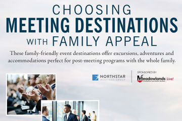 Choosing Meeting Destinations With Family Appeal