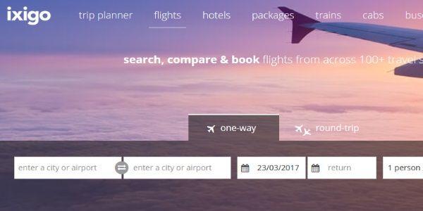 Ixigo confirms $15 million Series B, Paytm partners with booking.com