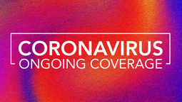 Coronavirus: Ongoing coverage