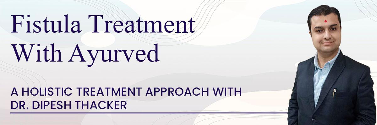 Fistula Treatment