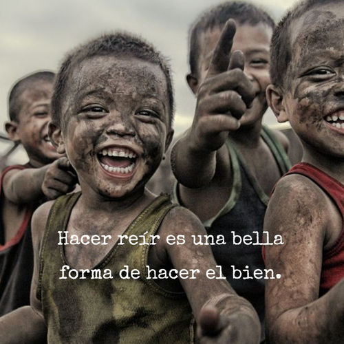 Frases de Alegría - Hacer reír es una bella forma de hacer el bien.