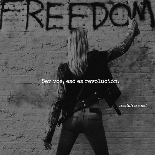 Frases de Amor Propio - Ser vos, eso es revolución.