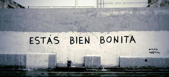 Frases de Acción Poética en Español (Latinoamericana) - Estás bien bonita.