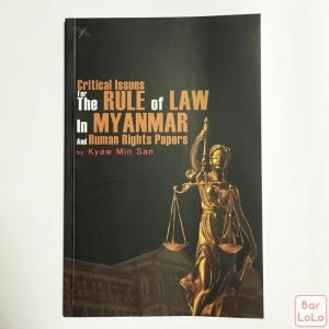 The Rule of Law in Myanmar and Human Right Papers-58632