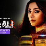 Kaali 2 (2020) Zee5 Original Web Series Leaked Online for Free Download
