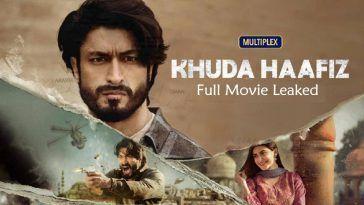 Khuda Hafiz 2020 Full Movie Download Filmyzilla