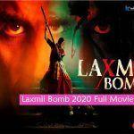 Laxmii Bomb 2020 Full Movie Free Download Filmyzilla
