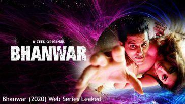 Bhanwar (2020) Web Series Leaked