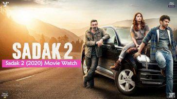 Sadak 2 Full Movie Watch Free Online