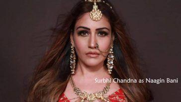 Surbhi Chandna as Naagin Bani